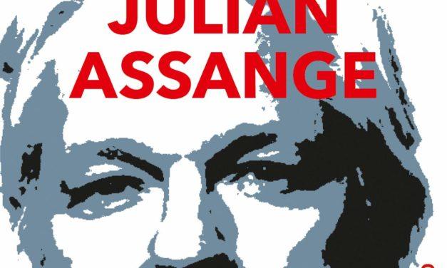 Nr. 24 Freiheit für Julian Assange – eine Buchbesprechung